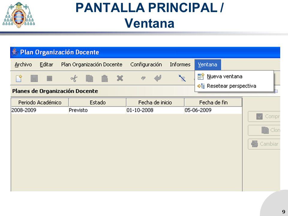 PANTALLA PRINCIPAL / Ventana 9