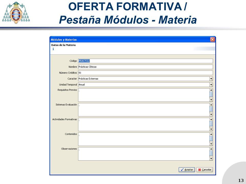 OFERTA FORMATIVA / Pestaña Módulos - Materia 13