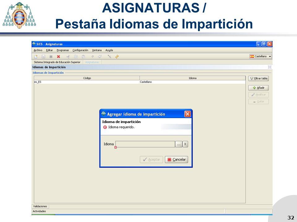 ASIGNATURAS / Pestaña Idiomas de Impartición 32
