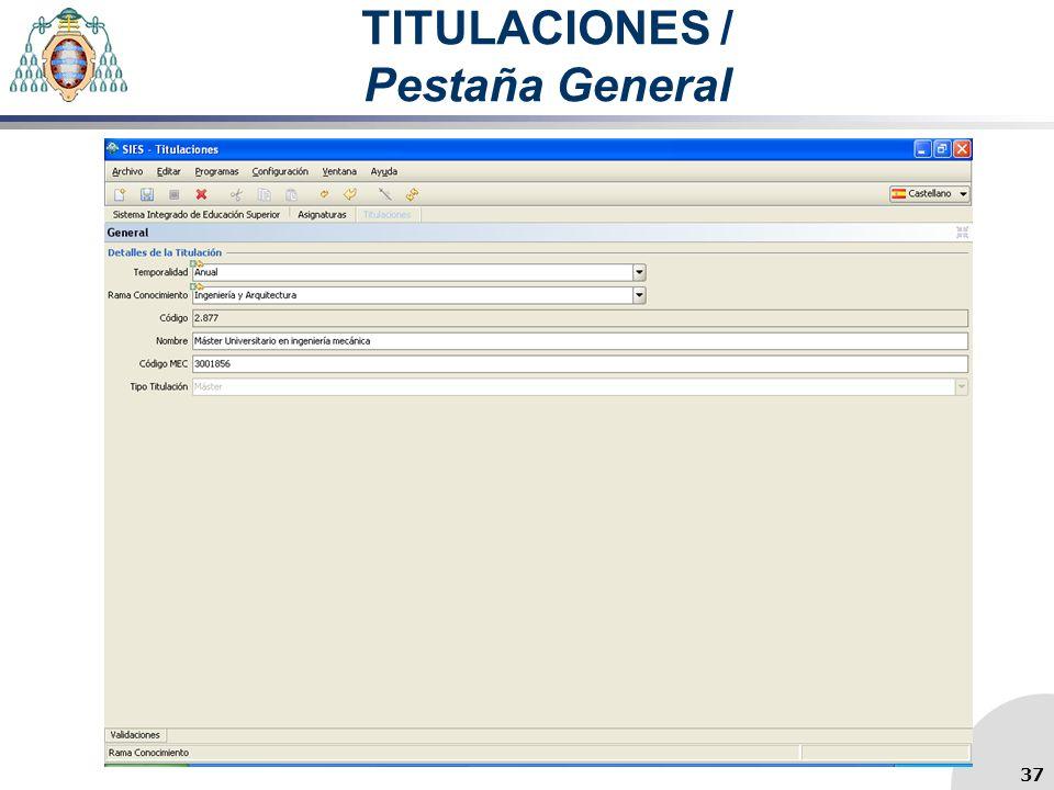 TITULACIONES / Pestaña General 37