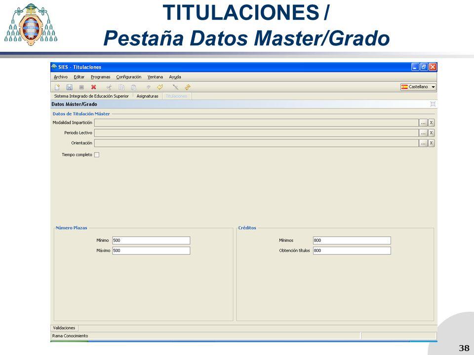 TITULACIONES / Pestaña Datos Master/Grado 38