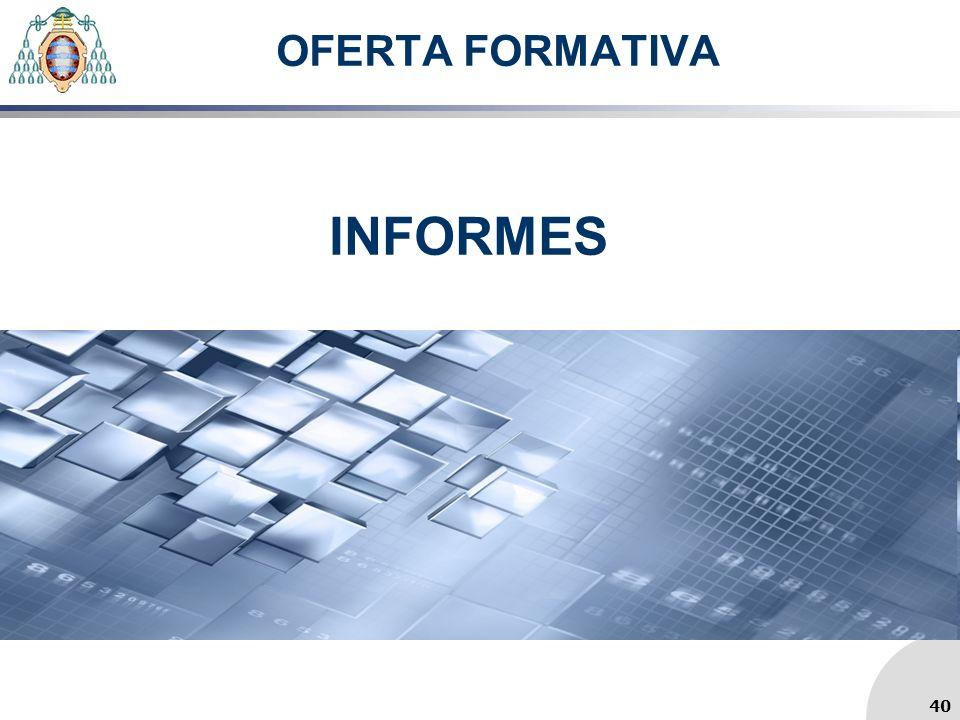 OFERTA FORMATIVA INFORMES 40
