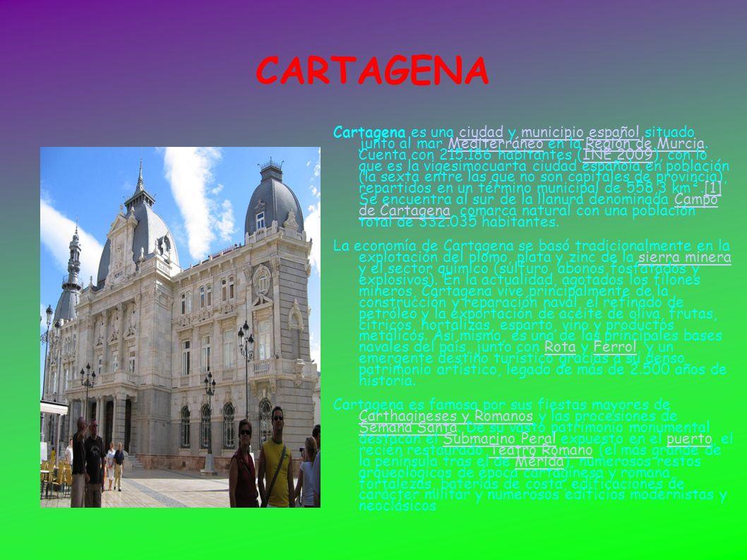 CARTAGENA Cartagena es una ciudad y municipio español situado junto al mar Mediterráneo en la Región de Murcia. Cuenta con 215.186 habitantes (INE 200