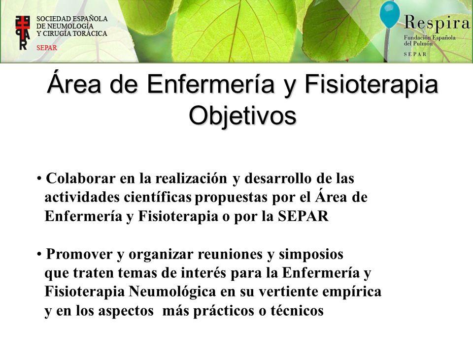 Colaborar en la realización y desarrollo de las actividades científicas propuestas por el Área de Enfermería y Fisioterapia o por la SEPAR Promover y