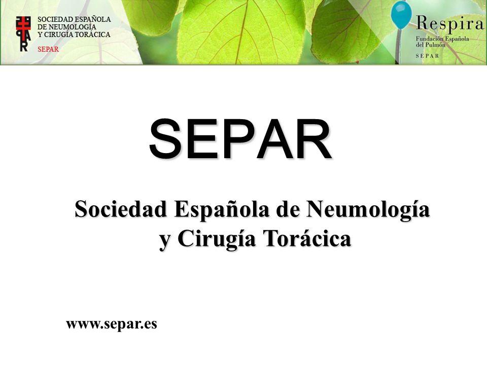 SEPAR Sociedad Española de Neumología y Cirugía Torácica y Cirugía Torácica www.separ.es