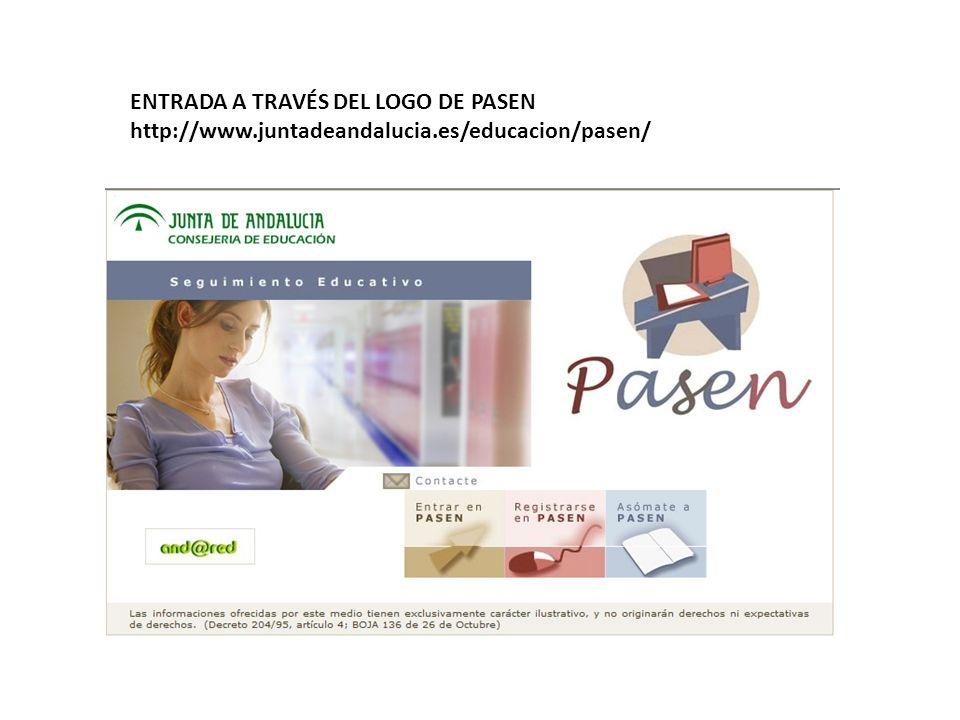 ENTRADA A TRAVÉS DEL LOGO DE PASEN http://www.juntadeandalucia.es/educacion/pasen/
