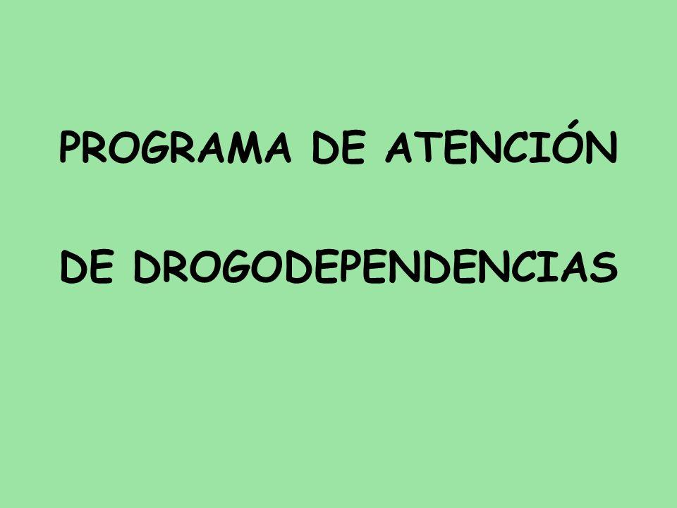 PROGRAMA DE ATENCIÓN DE DROGODEPENDENCIAS