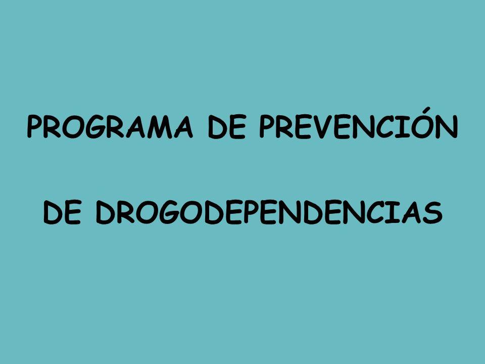 PROGRAMA DE PREVENCIÓN DE DROGODEPENDENCIAS