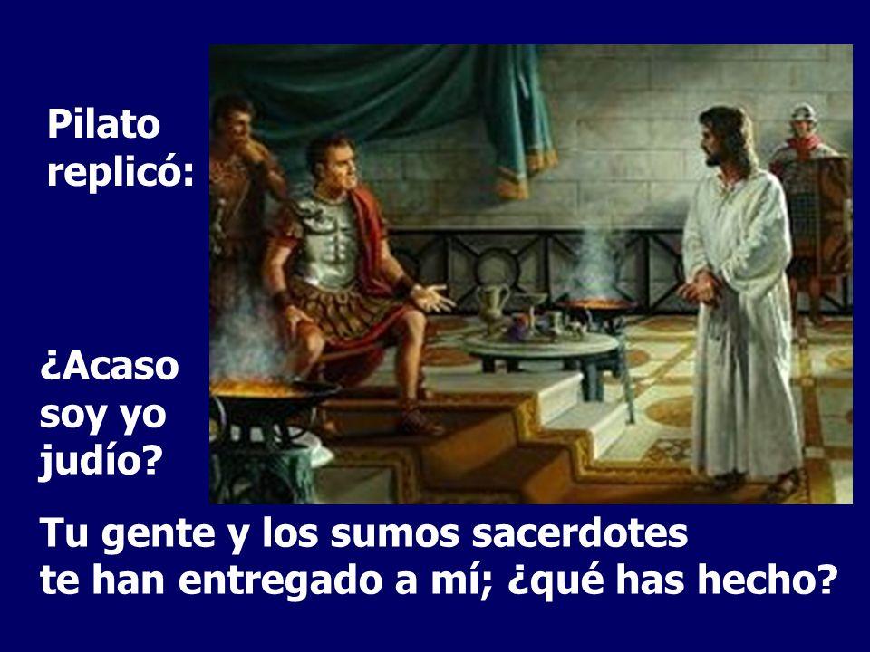 Jesús le contestó: ¿Dices eso por tu cuenta o te lo han dicho otros de mí?
