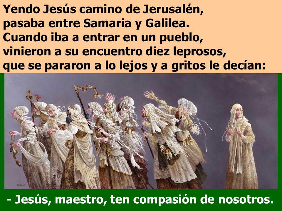 En el Evangelio, Jesús, de camino a Jerusalén, cura diez leprosos. Sólo uno vuelve a darle gracias.