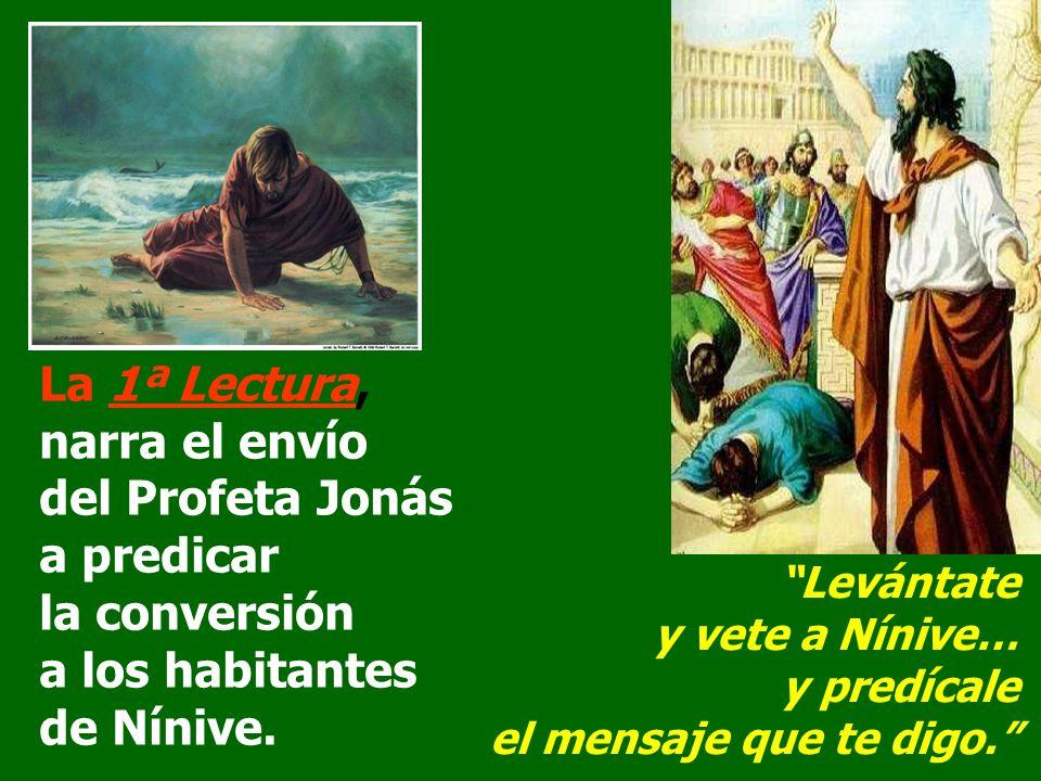 La Liturgia continúa el tema de la LLAMADA.