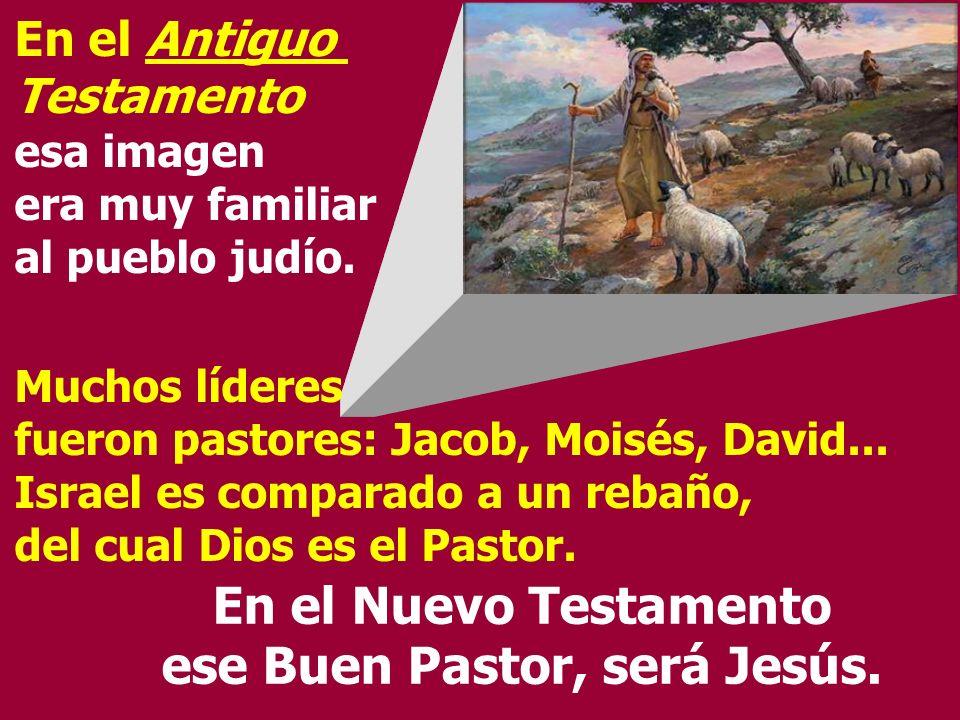 En el Antiguo Testamento esa imagen era muy familiar al pueblo judío.