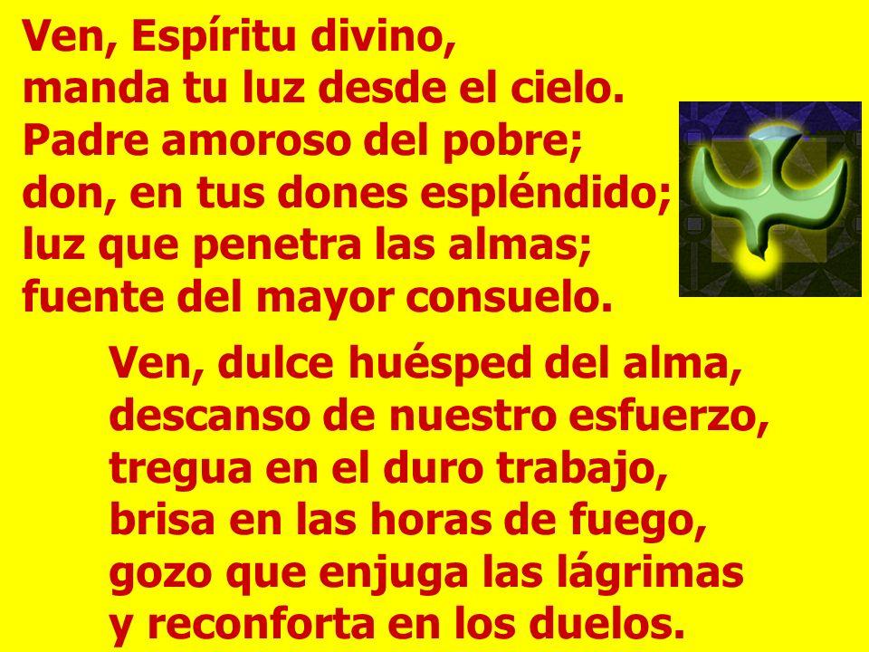 Gloria a Dios para siempre, goce el Señor con sus obras. Que le sea agradable mi poema, y yo me alegraré con el Señor. Envía tu espíritu, Señor, y rep