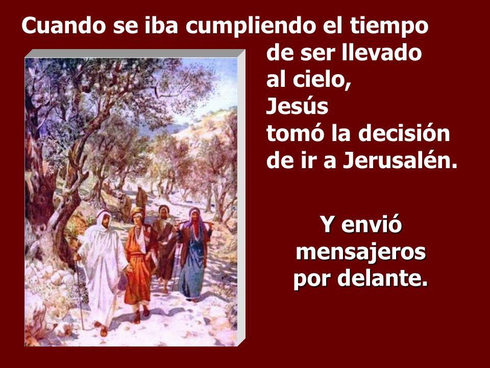 El Evangelio cierra la etapa de la misión de Jesús en Galilea e inicia el