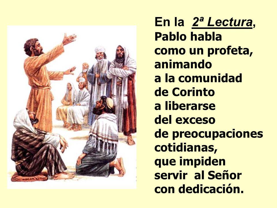 La1ª lectura anuncia la venida de un gran PROFETA que hablará a los hombres en nombre de Dios. Él es el intermediario entre Dios y los hombres, que vi