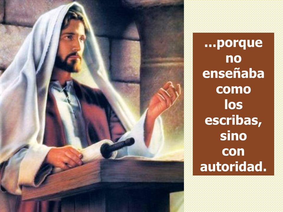 En aquel tiempo, Jesús y sus discípulos entraron en Cafarnaún, y cuando el sábado siguiente fue a la sinagoga a enseñar, se quedaron asombrados de su