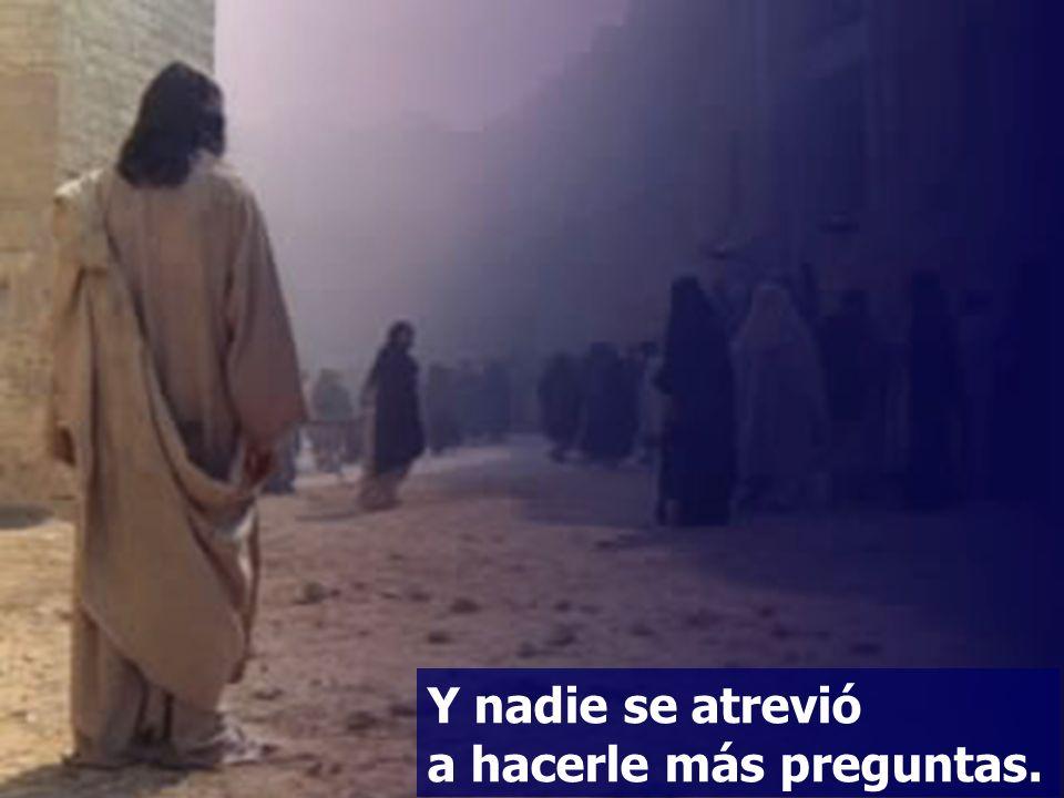 Jesús, viendo que había respondido sensatamente, le dijo: No estás lejos del reino de Dios.