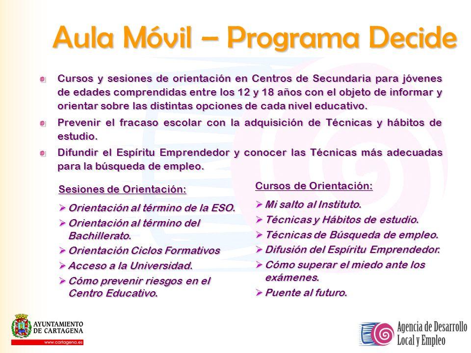 Aula Móvil – Programa Decide Cursos y sesiones de orientación en Centros de Secundaria para jóvenes de edades comprendidas entre los 12 y 18 años con