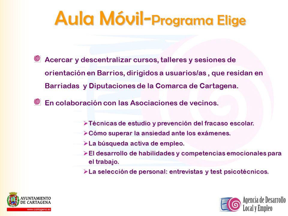 Aula Móvil- Programa Elige Acercar y descentralizar cursos, talleres y sesiones de orientación en Barrios, dirigidos a usuarios/as, que residan en Bar