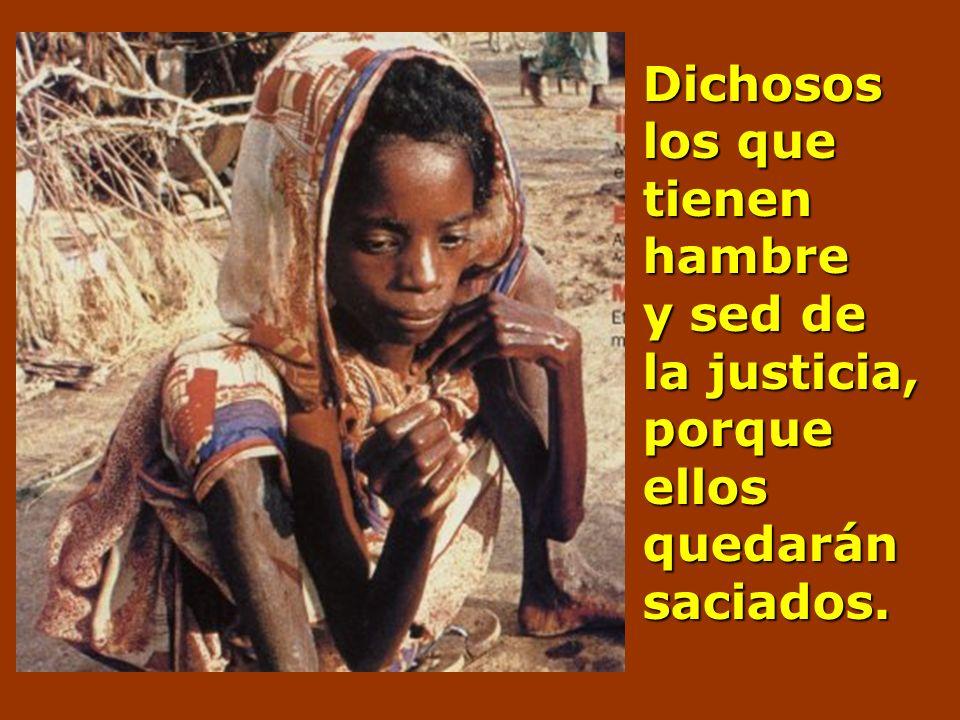 Dichosos los que lloran, porque ellos serán consolados. Dichosos los sufridos, porque ellos heredarán la tierra.