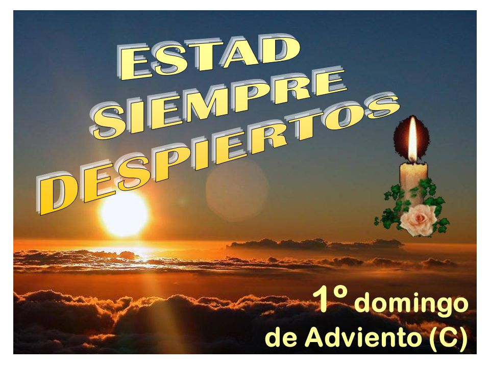 1º domingo de Adviento (C)
