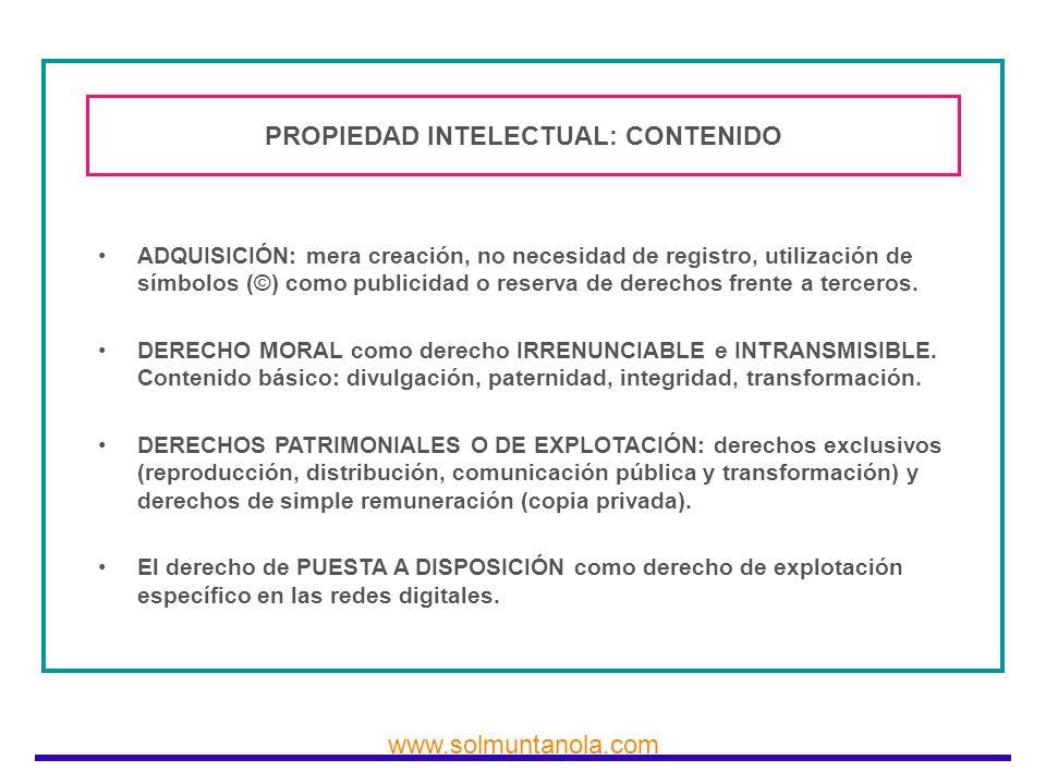 www.solmuntanola.com PROPIEDAD INTELECTUAL: CONTENIDO ADQUISICIÓN: mera creación, no necesidad de registro, utilización de símbolos (©) como publicida