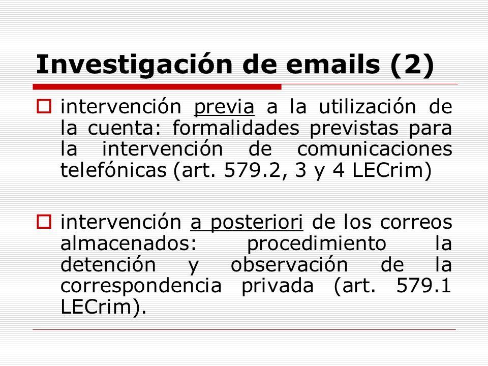 Investigación de emails (2) intervención previa a la utilización de la cuenta: formalidades previstas para la intervención de comunicaciones telefónic