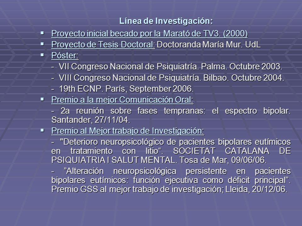 Línea de Investigación: Proyecto inicial becado por la Marató de TV3. (2000) Proyecto inicial becado por la Marató de TV3. (2000) Proyecto de Tesis Do
