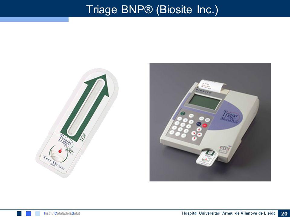 Hospital Universitari Arnau de Vilanova de Lleida 20 Triage BNP® (Biosite Inc.)