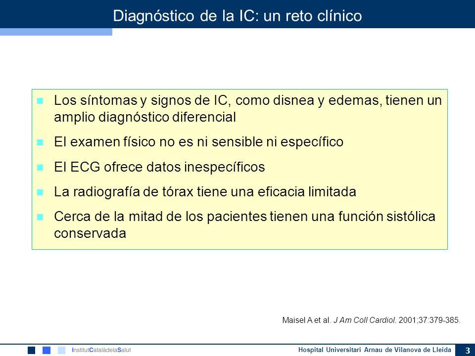 Hospital Universitari Arnau de Vilanova de Lleida 3 Los síntomas y signos de IC, como disnea y edemas, tienen un amplio diagnóstico diferencial El exa