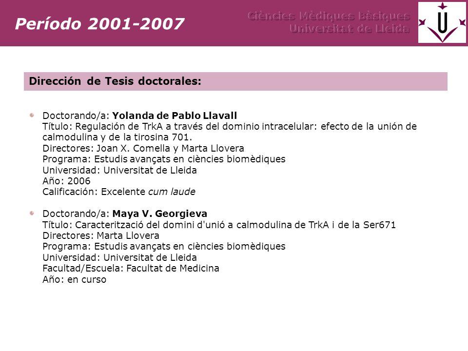 Doctorando/a: Yolanda de Pablo Llavall Título: Regulación de TrkA a través del dominio intracelular: efecto de la unión de calmodulina y de la tirosina 701.
