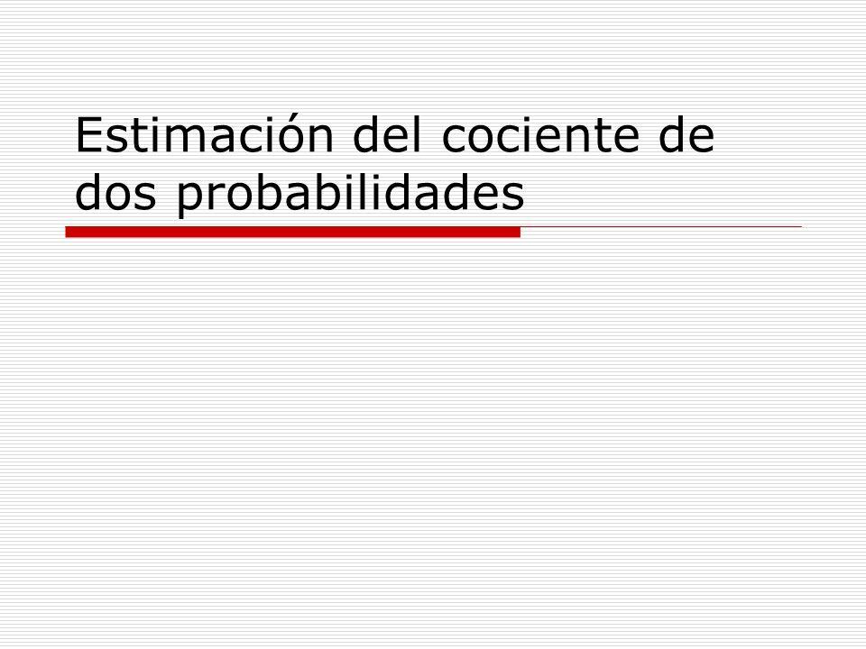 Objetivos Al comparar la probabilidad de un suceso en dos grupos independientes, p.e.