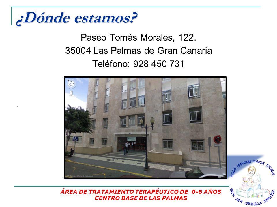 ¿Dónde estamos.Paseo Tomás Morales, 122. 35004 Las Palmas de Gran Canaria Teléfono: 928 450 731.