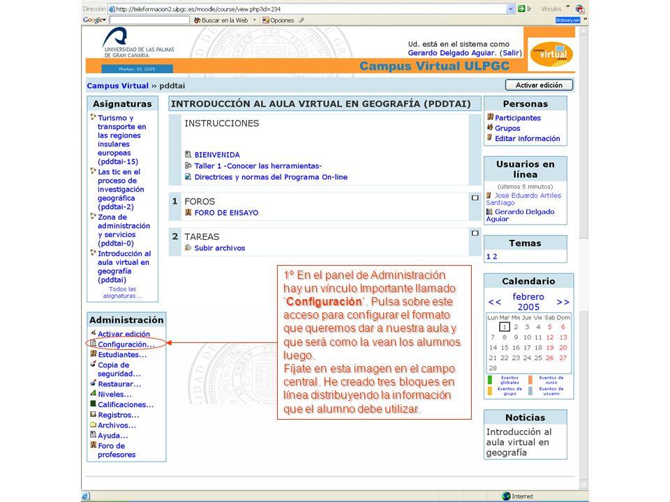 1º En el panel de Administración hay un vínculo Importante llamadoConfiguración.
