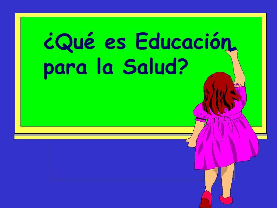 ¿Qué es Educación para la Salud?