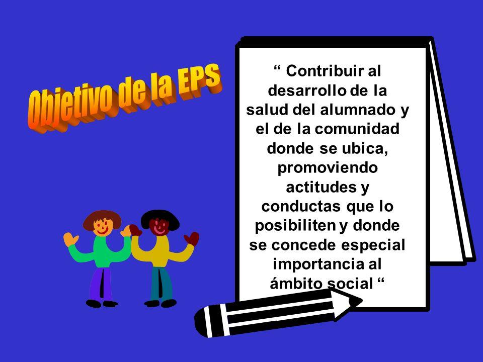 Contribuir al desarrollo de la salud del alumnado y el de la comunidad donde se ubica, promoviendo actitudes y conductas que lo posibiliten y donde se