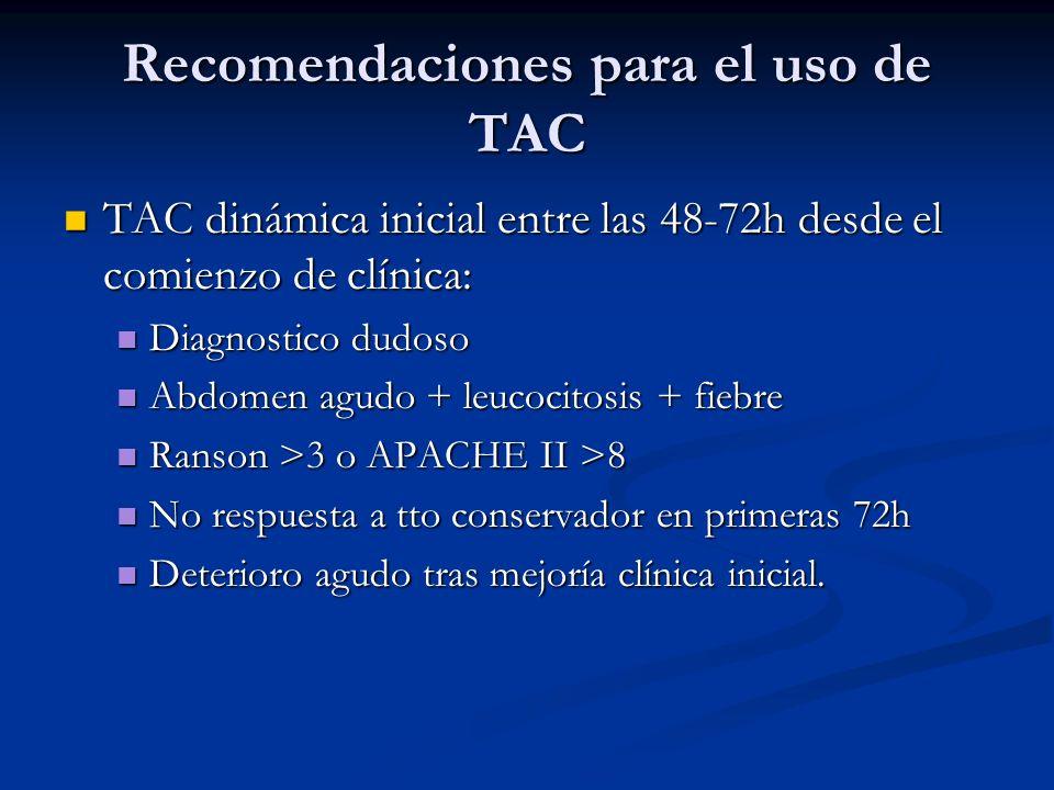 Recomendaciones para el uso de TAC TAC dinámica inicial entre las 48-72h desde el comienzo de clínica: TAC dinámica inicial entre las 48-72h desde el