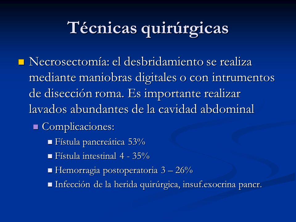 Técnicas quirúrgicas Necrosectomía: el desbridamiento se realiza mediante maniobras digitales o con intrumentos de disección roma. Es importante reali