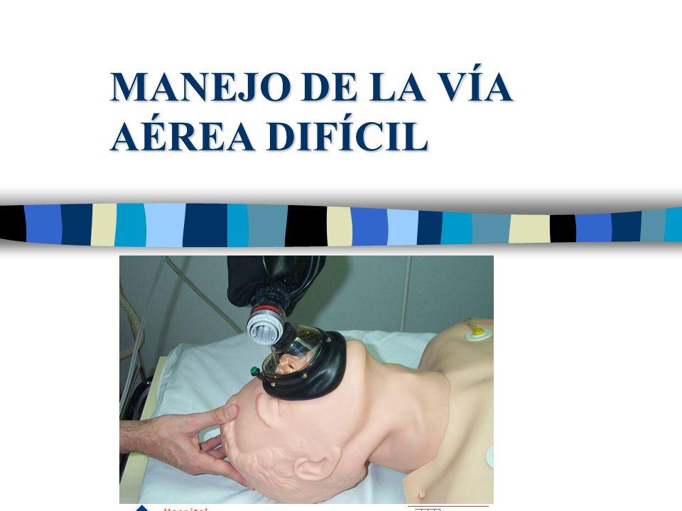 MANEJO DE LA VÍA AÉREA DIFÍCIL