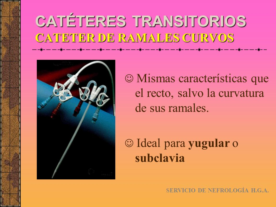 FÍSTULA ARTERIOVENOSA F.A.V.PROTÉSICAS INDICACIONES: -Pacientes con venas finas o profundas.