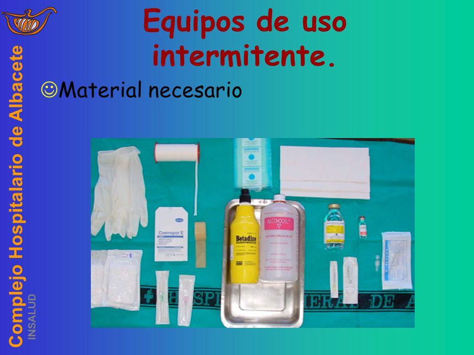 Complejo Hospitalario de Albacete INSALUD Equipos de uso intermitente. Material necesario