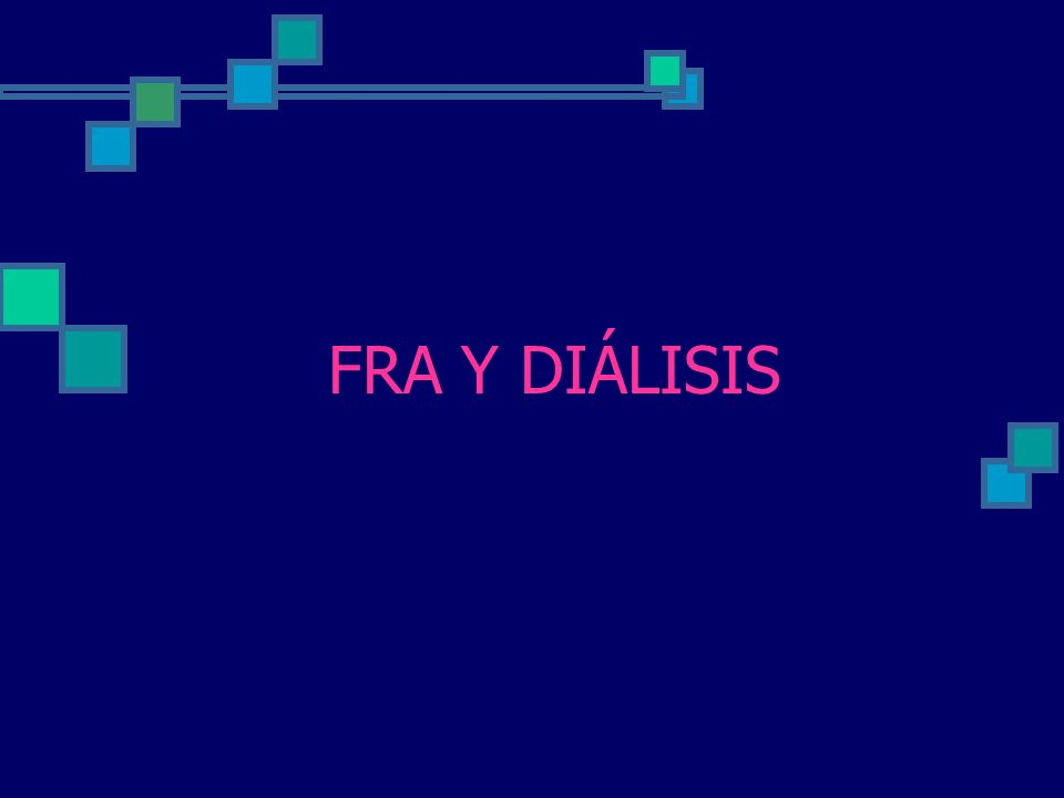 FRA Y DIÁLISIS