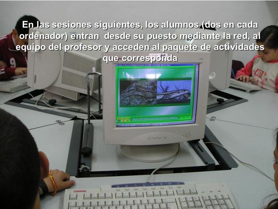 En las sesiones siguientes, los alumnos (dos en cada ordenador) entran desde su puesto mediante la red, al equipo del profesor y acceden al paquete de