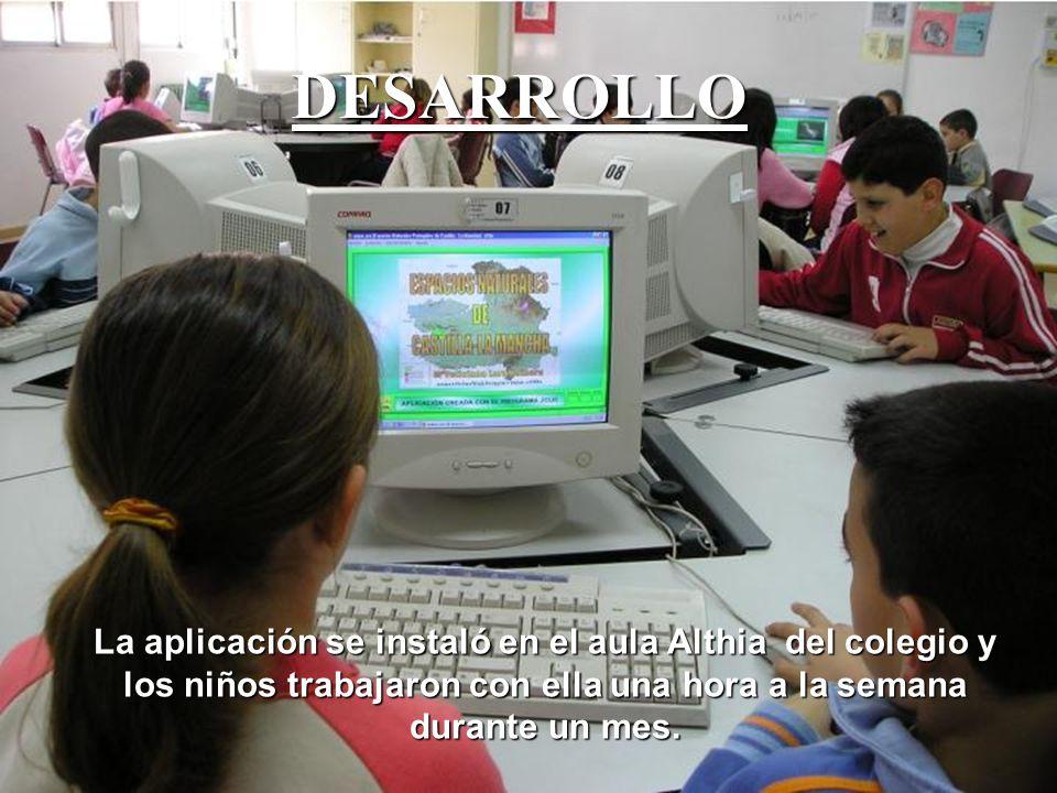 La aplicación se instaló en el aula Althia del colegio y los niños trabajaron con ella una hora a la semana durante un mes. DESARROLLO
