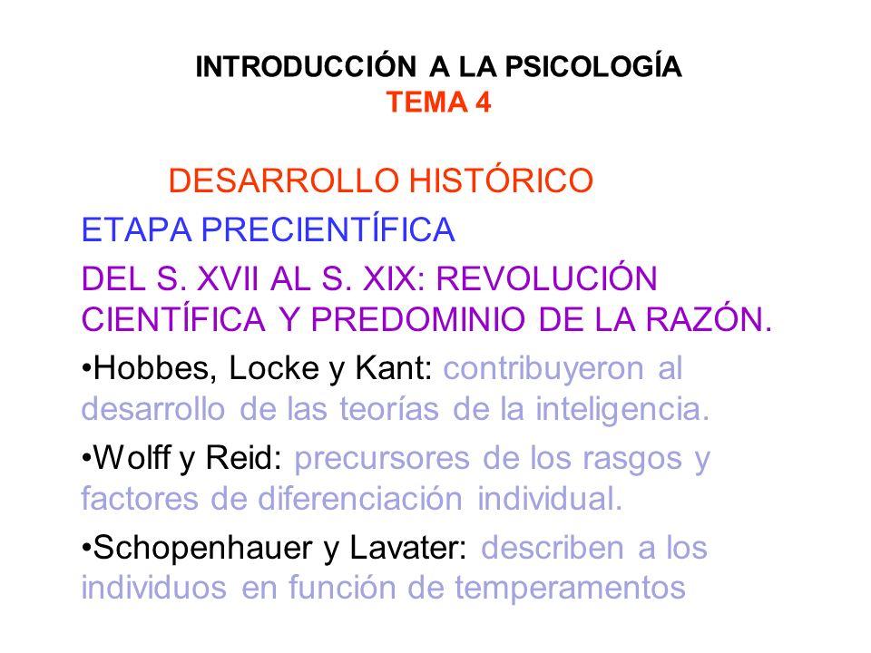 INTRODUCCIÓN A LA PSICOLOGÍA TEMA 4 DESARROLLO HISTÓRICO ETAPA PRECIENTÍFICA DEL S. XVII AL S. XIX: REVOLUCIÓN CIENTÍFICA Y PREDOMINIO DE LA RAZÓN. Ho
