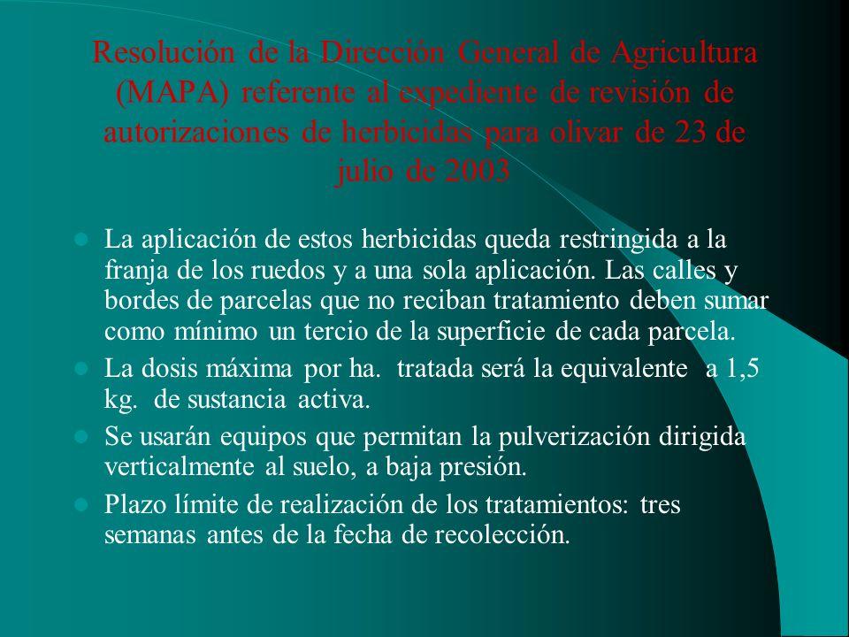 Resolución de la Dirección General de Agricultura (MAPA) referente al expediente de revisión de autorizaciones de herbicidas para olivar de 23 de juli