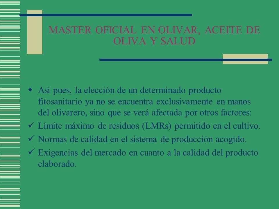 MASTER OFICIAL EN OLIVAR, ACEITE DE OLIVA Y SALUD LEY SANIDAD VEGETAL Ley 43/2002, de 20 de Noviembre de Sanidad Vegetal BOE Núm.