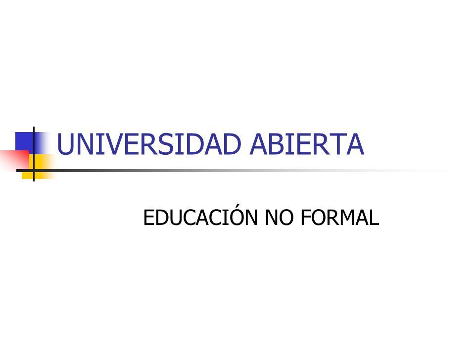 UNIVERSIDAD ABIERTA EDUCACIÓN NO FORMAL