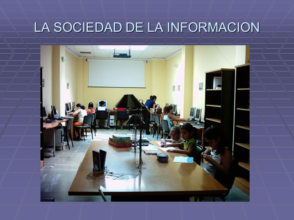 LA SOCIEDAD DE LA INFORMACION A) El cambio suprageneracional o la sociedad sin escuela.