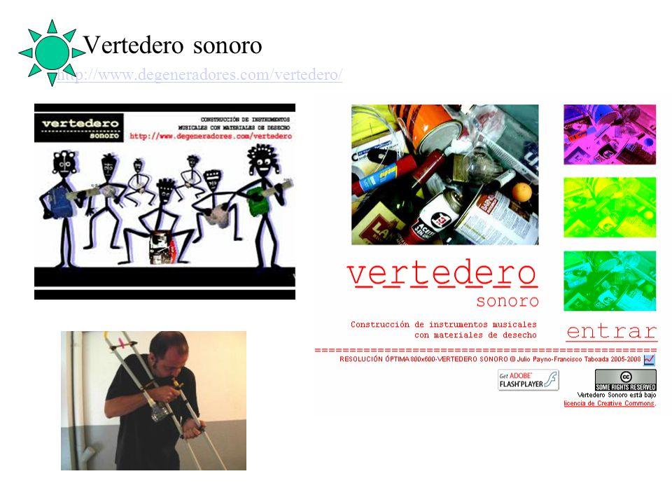 Vertedero sonoro http://www.degeneradores.com/vertedero/